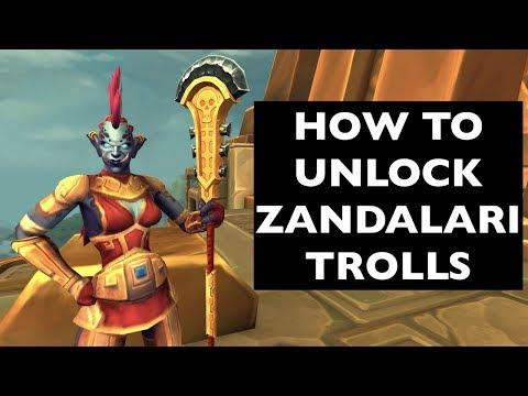 How to Unlock Zandalari Trolls (UPDATES IN DESCRIPTION!)   WoW Allied Race Guide