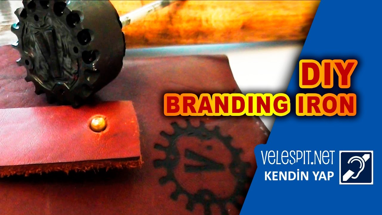 How to Make Branding Iron #1 | DIY