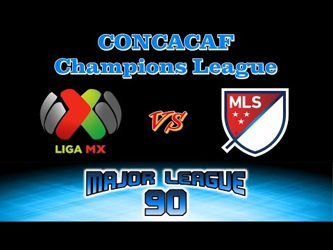 MAJOR LEAGUE 90 | CONCACAF Champions League Quarter Final Breakdown