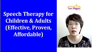 Speech Language Therapy for Children & Adults (Effective, Proven, Affordable)