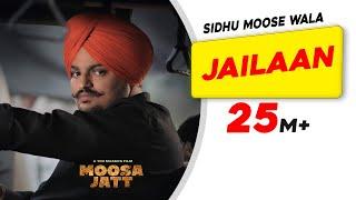 SIDHU MOOSE WALA | Jailaan | Moosa Jatt | New Punjabi Songs 2021 | Latest Punjabi Songs 2021