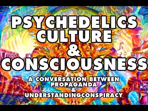 Psychedelics, Culture & Consciousness (part#01)