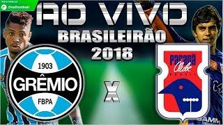 Grêmio 2x0 Paraná   Brasileirão 2018   Parciais Cartola FC   25ª Rodada   15/09/2018