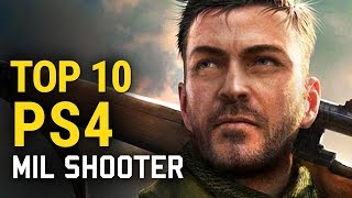 Top 10 PS4 Military Shooters of All Time