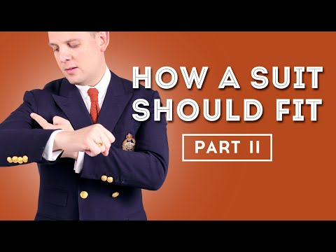 How A Suit Should Fit II - Secrets Nobody Talks About