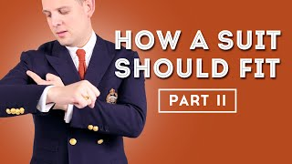 How A Suit Should Fit II - Secrets About Suits Nobody Talks About