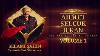 Selami Şahin - Yanımda Sen Olmayınca - ( Official Audio )