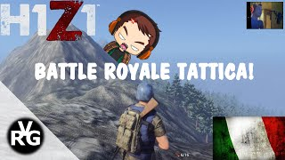 H1Z1: Battle Royale Tattica - ITALIANO ITA - By VRG