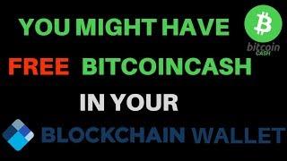 Free BitcoinCash in your Blockchain wallet