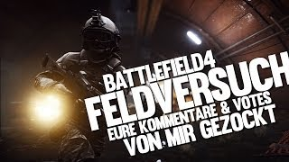 ★ BF4 Feldversuch LIVE ★ ACE 23 - The Hype Machine