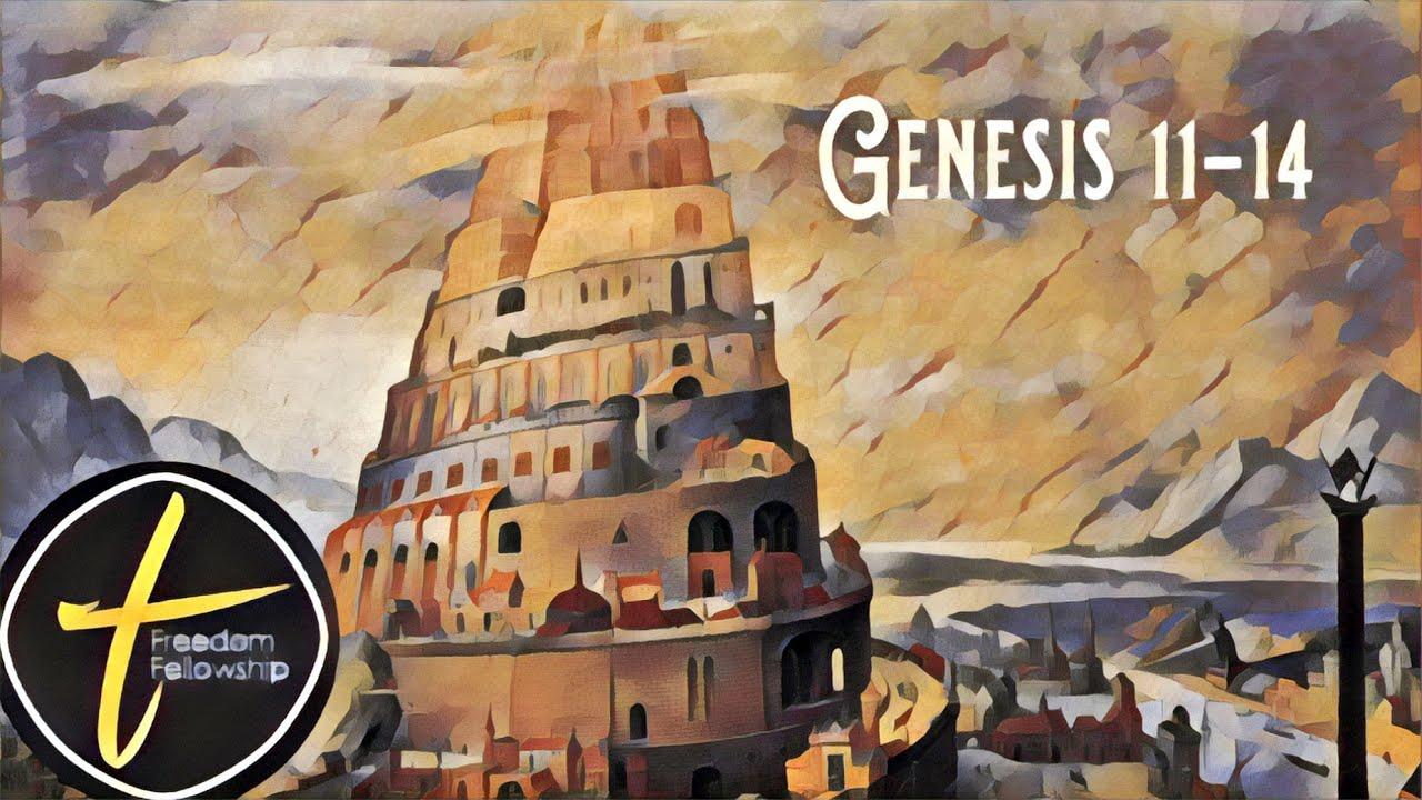 Freedom Fellowship: Genesis 11-14