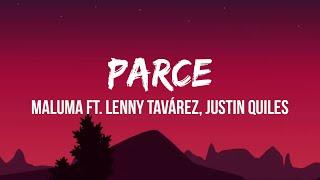Maluma - Parce (Letra/Lyrics) ft. Lenny Tavárez, Justin Quiles | No lo quise aceptar, no