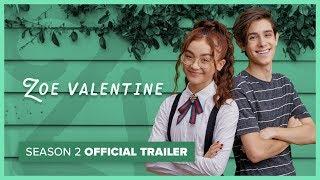 zoe-valentine-season-2-official-trailer
