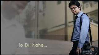 Jo Dil Kahe | EmotionalFulls