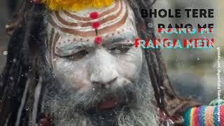 Bhole Tere Rang Me Ranga Me || Mahadev Whatsapp Status