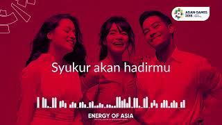 Cita Kita - Gac  Theme Song Asian Games 2018