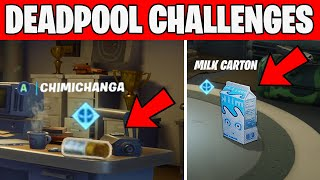 Deadpool Challenges - Find Deadpool's Milk carton & Find Deadpool's Chimichangas around HQ Fortnite
