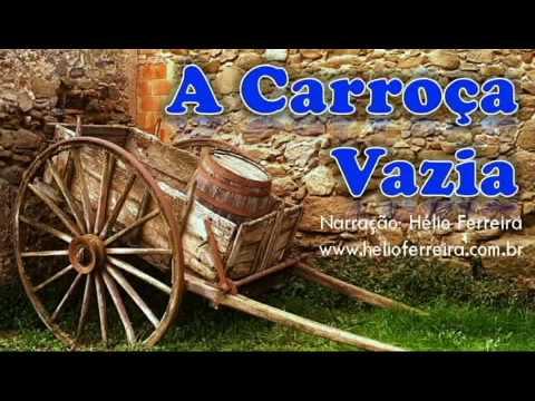 Histórias Motivacionais A Carroça Vazia Narração Hélio