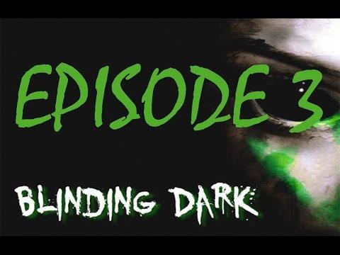 Blinding Dark-Gameplay/Walkthrough - New Weapon ! - Episode 3 !  