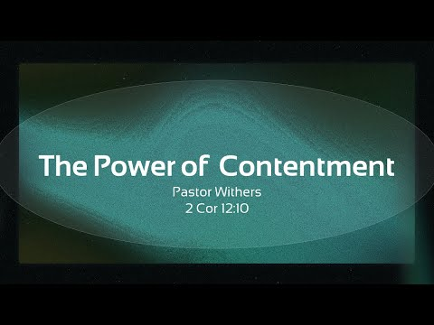The Power of Contentment (5/9/2021)
