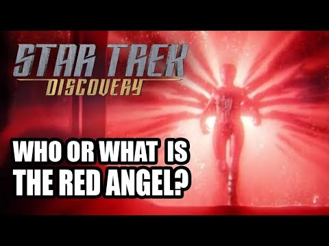 STAR TREK: DISCOVERY - Who or What is the Red Angel?