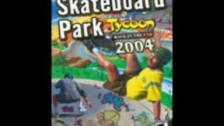 Skateboard Park Tycoon 2004 Main Theme