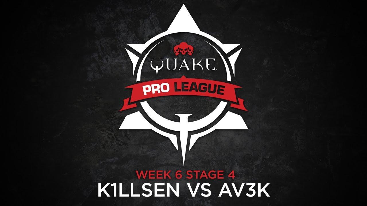 k1llsen vs av3k - Quake Pro League - Stage 4 Week 6