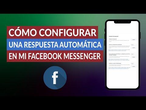 Cómo Configurar una Respuesta Automática en mi Facebook Messenger