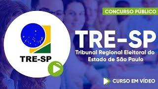 Concurso do TRE-SP - Tribunal Regional Eleitoral de São Paulo