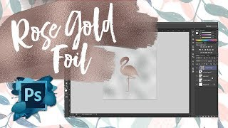 Creating a Rose Gold Foil Effect In Photoshop - TWO MINUTE TUTORIAL