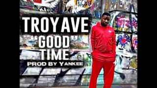 Troy Ave - Good Time (Instrumental)