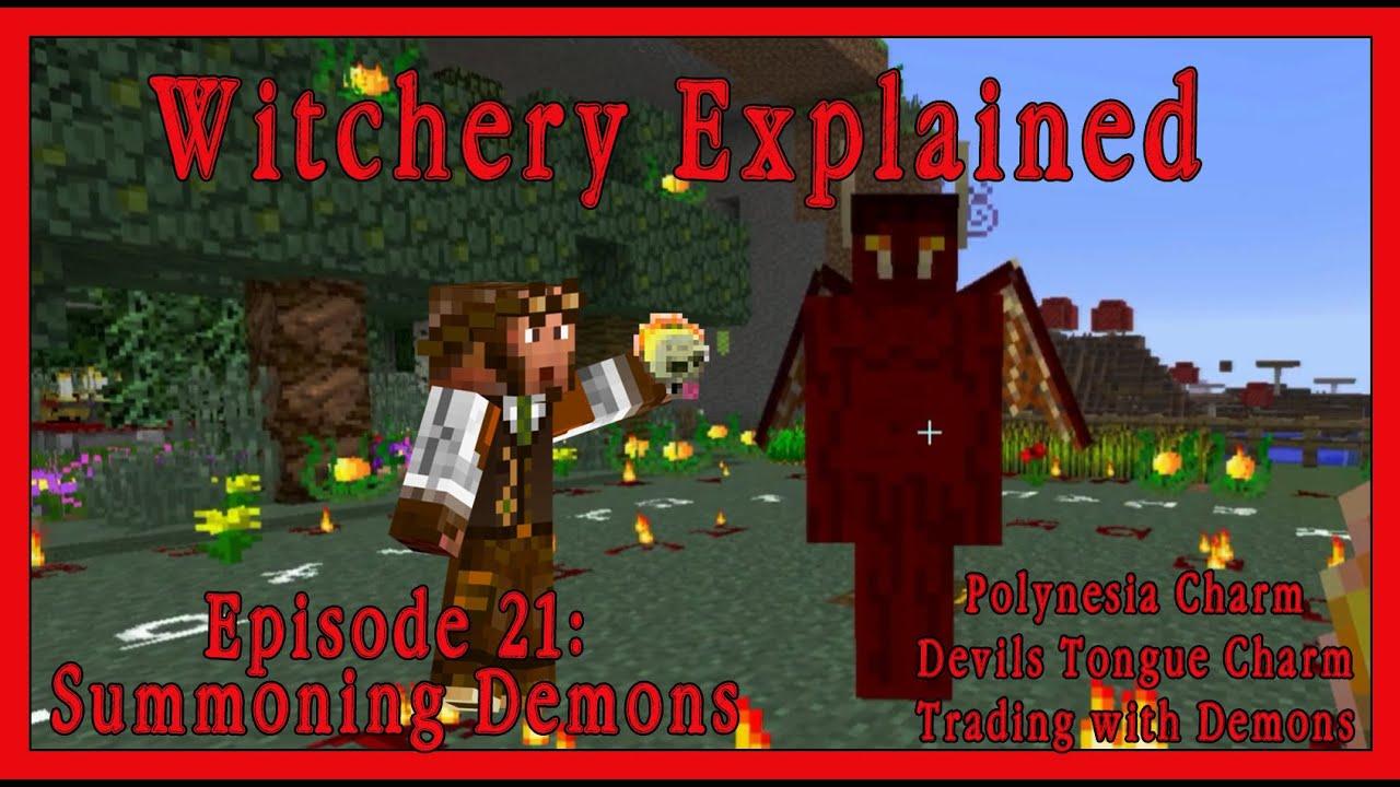 Witchery Explained: Episode 21, Summoning Demons