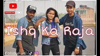 Ishq Ka Raja Dance Video | Sunny Raj Choreography | Addy Nagar- Hamsar Hayat