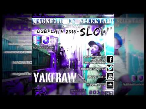 Yaki Raw - Slow.2 (Favrizzio Selektah!...
