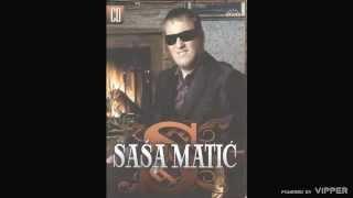 Sasa Matic - Sve je na prodaju - (Audio 2007)