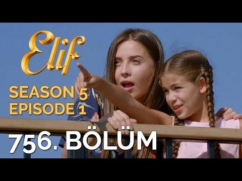 Elif 756. Bölüm | Season 5 Episode 1