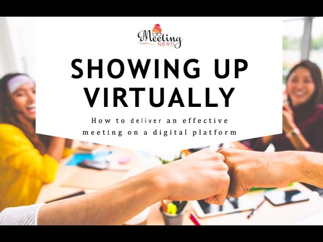 Showing Up Virtually