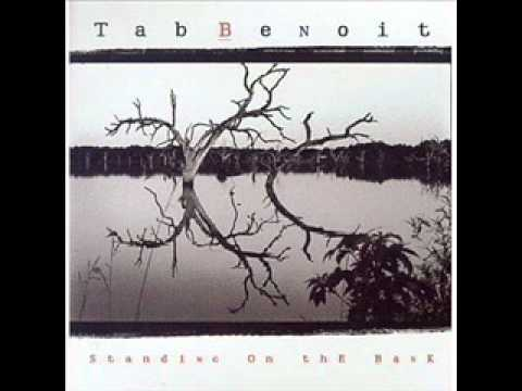 Tab Benoit - Standing on the Bank