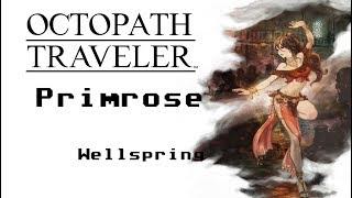 Octopath Traveler 34 - Wellspring