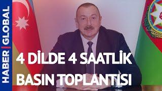 İlham Aliyev 4 Dilde 4 Saatlik Basın Toplantısı ile Dünyayı Kendine Hayran Bıraktı