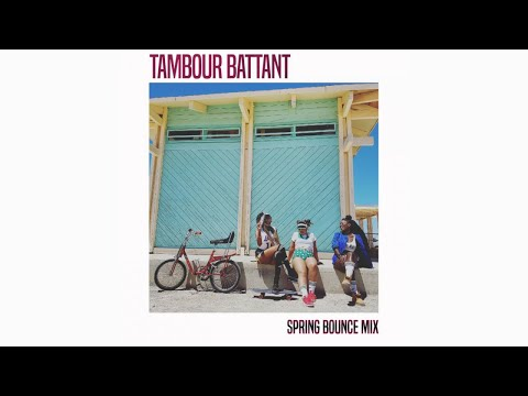 TAMBOUR BATTANT - Spring Bounce Mix (Official Audio)