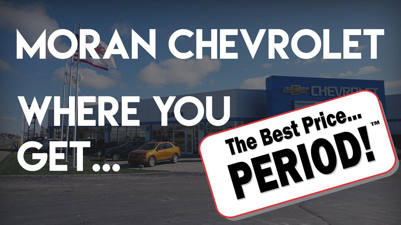 Moran Chevrolet // Where you get the best price period! | moran chevrolet