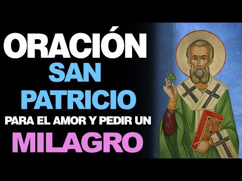 🙏 Oración Poderosa a San Patricio PARA EL AMOR Y PEDIR UN MILAGRO 🙇