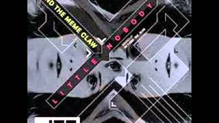 Little Nobody - Behind The Meme Claw (DJ T-1000