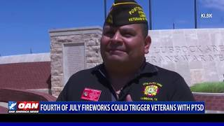 Fourth of July fireworks could trigger veterans with PTSD