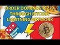Order Dominos Pizza with Bitcoin Lightning Network