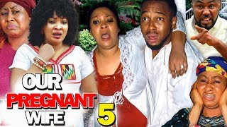 OUR PREGNANT WIFE SEASON 5 - (New Movie) 2019 Latest Nigerian Nollywood Movie Full HD