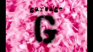 Garbage[1995] - Supervixen