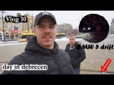 A DAY IN DEBRECEN | BMW 5 DRIFT | TROUBLE AT THE MEDIA MARK | DAILY VLOG 10