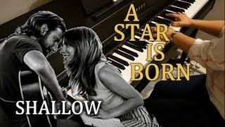 Lady Gaga & Bradley Cooper - Shallow (A Star is Born) - Piano Cover & Sheets